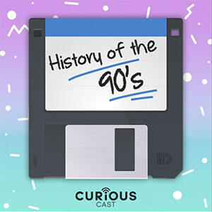 History of the 90's Podcast